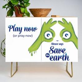 Simon says... Save the earth Credenza