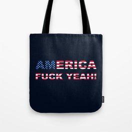 AMERICA FUCK YEAH writing with USA flag Tote Bag