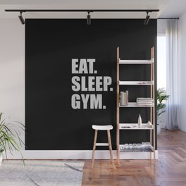 Eat sleep gym quote Wall Mural