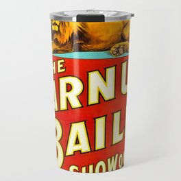 Barnum and Bailey Great Show on Earth - Lion and Tiger Vintage Circus Poster Travel Mug