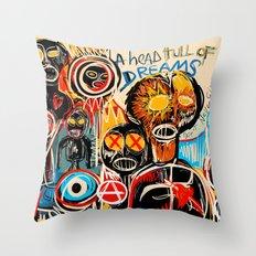 Head full of dreams Throw Pillow