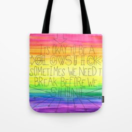 Okay To Be a Glowstick Tote Bag