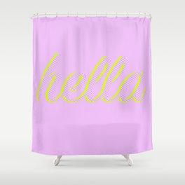 Hella Shower Curtain
