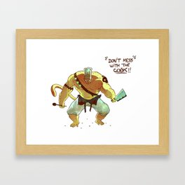 Don't mess with the cook ! Framed Art Print