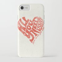 all you need is love iPhone & iPod Cases featuring Love is all you need by Kris Petrat Design :  Art Love Moto
