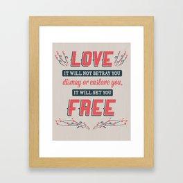 Love Will Set You Free Framed Art Print