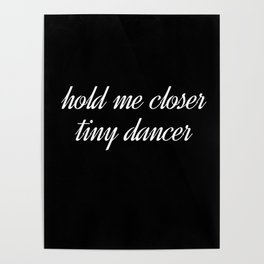 hold me closer Poster