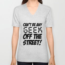 Geek off the Street Unisex V-Neck