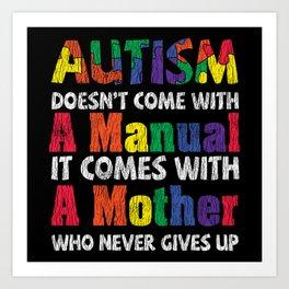 Love Autistic Kids Autism Awareness Mom Mothers Art Print