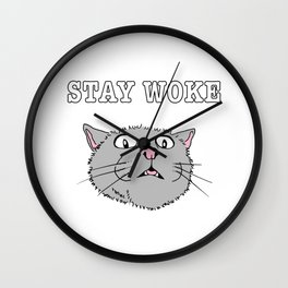 Stay Woke Cat Funny Kitty Wall Clock