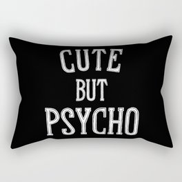 Cute But Psycho Rectangular Pillow