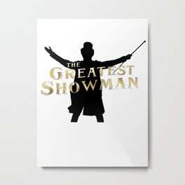 The Greatest Showman - Silhouette and Logo Metal Print