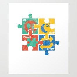 Eat Sleep Jigsaw Puzzle Repeat Puzzler Brain Teaser Paradox Games Gift Art Print