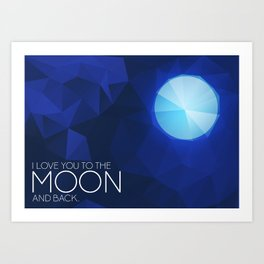 Moon: Love You Art Print