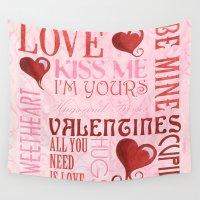 valentines Wall Tapestries featuring Valentines Day Typography by Debbie DeWitt