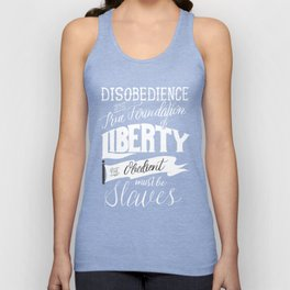 Disobedience is the True Foundation of Liberty Unisex Tank Top