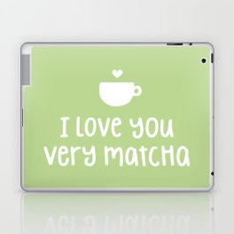 Love You Very Matcha Laptop & iPad Skin