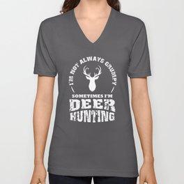 I'm Not Always Grumpy Deer Hunting, Deer Antlers Unisex V-Neck