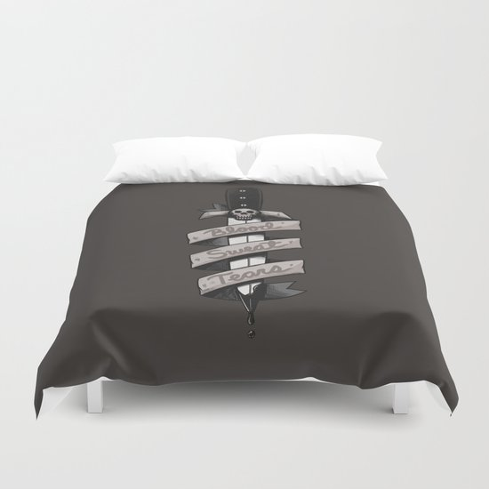 Blood, Sweat and Tears Duvet Cover