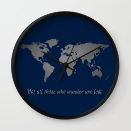 Not All Those Who Wander are Lost Navy + Silver World Map Wall Clock