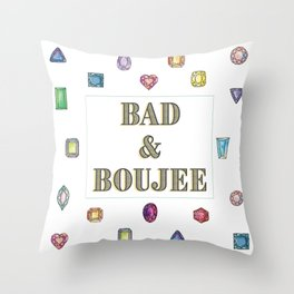 Bad&Boujee Throw Pillow
