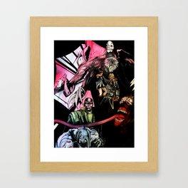 We Make Your Nightmare Come True Framed Art Print