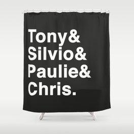 Tony & Silvio & Paulie & Chris. Shower Curtain