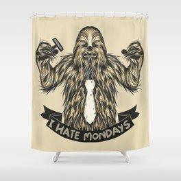 Chewie I Hate Mondays Shower Curtain