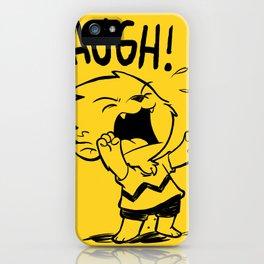 Auugh! iPhone Case