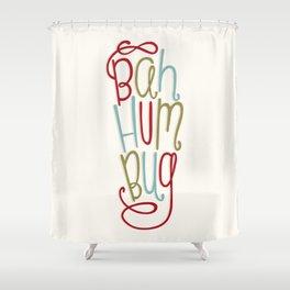 Bah Humbug! Shower Curtain
