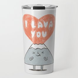 I Lava You 2 Travel Mug
