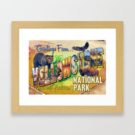 Greetings From Yellowstone National Park Framed Art Print