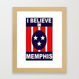 I believe in Memphis Framed Art Print