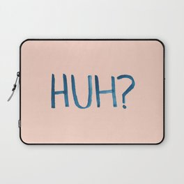 HUH? Laptop Sleeve