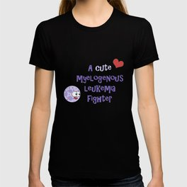 A cute myelogenous leukemia fighter T-shirt