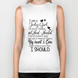 i am an july girl i am hard headed not hard hearted i may be stubborn birthday Biker Tank