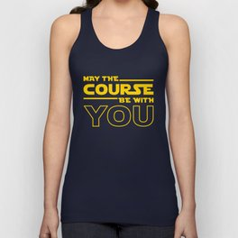 May The Course Be With You Unisex Tank Top
