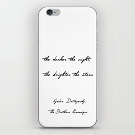 The Darker the Night, the Brighter the Stars iPhone Skin