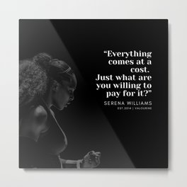 3  |  Serena Williams Quotes | 190518 Metal Print