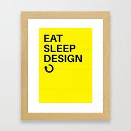 Eat Sleep Design Repeat Framed Art Print