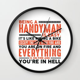 Being a Nurse Is Easy Shirt Everything On Fire Wall Clock