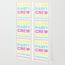 Neon Glow Party Gift Crew Glow Big Or Glow Home Theme Party Wallpaper