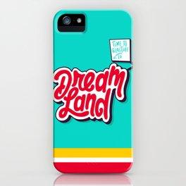 Dream Land iPhone Case