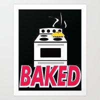 Baked. Art Print