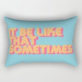 """It be like that sometimes"" Retro Blue Rectangular Pillow"