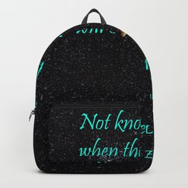 Not Knowing when the Dawn will come Backpack