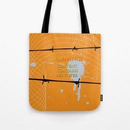 Warning: No Filter Tote Bag
