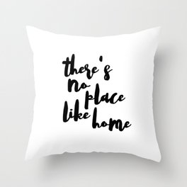 No Place Like Home Decal - Di Cut Decal - Home/Laptop/Computer Throw Pillow