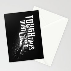 Tough times don't last Stationery Cards