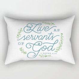 """""""Live as Servants of God"""" Bible Verse Print Rectangular Pillow"""